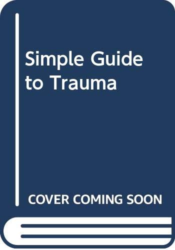 9780443016950: Simple Guide to Trauma