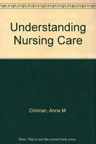 9780443017469: Understanding Nursing Care