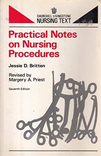 9780443017582: Practical Notes on Nursing Procedures (Churchill Livingstone nursing text)