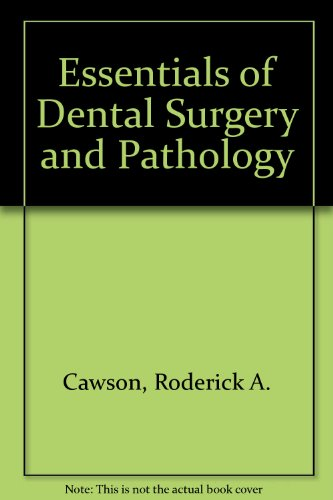9780443017742: Essentials of Dental Surgery and Pathology