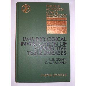 Immunological investigation of connective tissue diseases (Practical: L. E Glynn