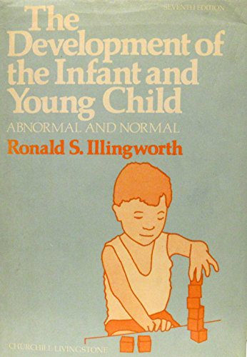 9780443019258: The development of the infant and young child: Normal and abnormal