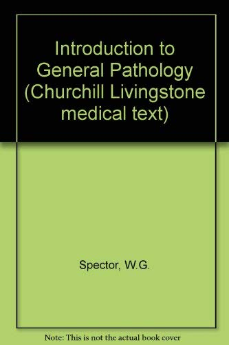 9780443019708: Introduction to General Pathology (Churchill Livingstone medical texts)