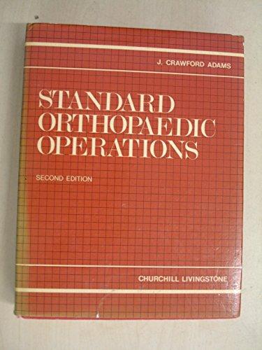 9780443019760: Standard Orthopaedic Operations