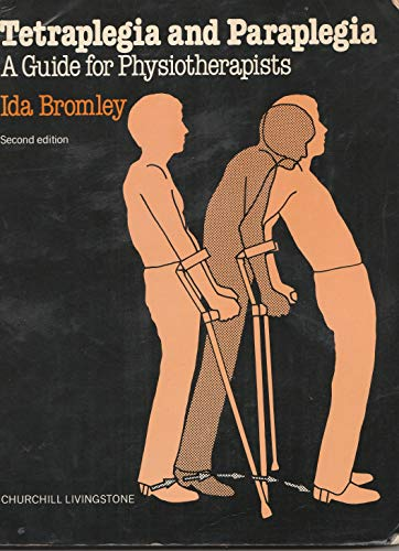 9780443019920: Tetraplegia and Paraplegia: Guide for Physiotherapists