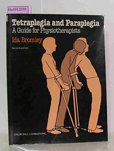 9780443019920: Tetraplegia and Paraplegia: Guide for Physiotherapists