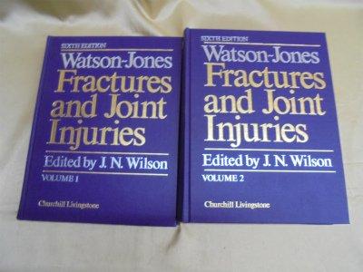 Fractures and Joint Injuries: Sir Reginald Watson-Jones