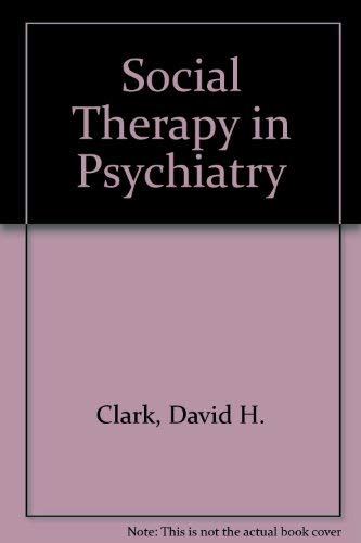 9780443021077: Social Therapy in Psychiatry