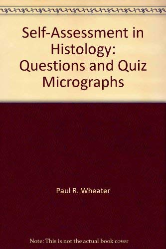 9780443021091: Self-Assessment in Histology: Questions and Quiz Micrographs