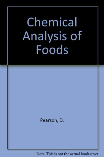 Pearson's Chemical Analysis of Foods, 8th edition: Egan, Harold, Ronald