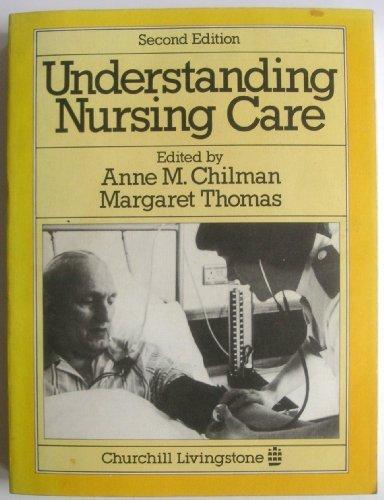 9780443021602: Understanding Nursing Care