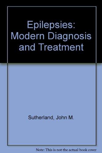 9780443021848: Epilepsies: Modern Diagnosis and Treatment