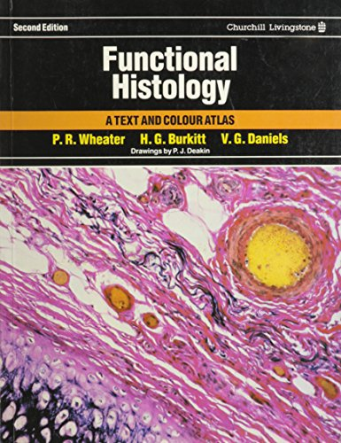 9780443023415: Functional Histology: Text and Colour Atlas