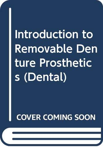 9780443023774: Introduction to Removable Denture Prosthetics (Dental)