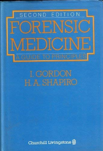 Forensic Medicine: A Guide to Principles
