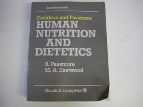 Human Nutrition and Dietetics: Sir Stanley Davidson,etc.,