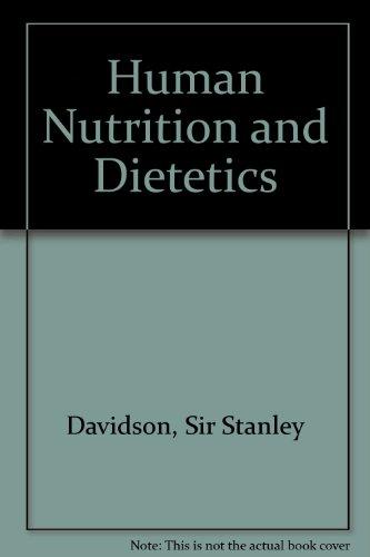 9780443024863: Davidson and Passmore Human Nutrition and Dietetics