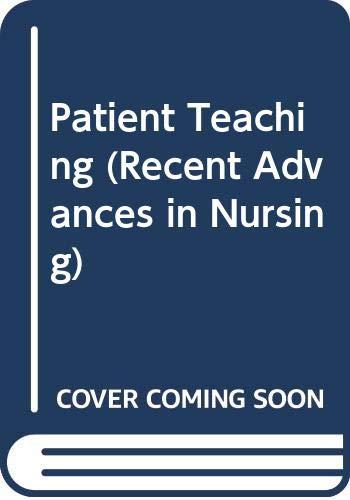 Patient Teaching (Recent Advances in Nursing): Jenifer Wilson-Barnett