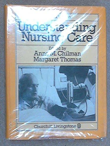 9780443025631: Understanding Nursing Care