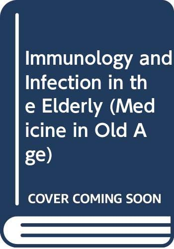 Immunology and Infection in the Elderly (Medicine