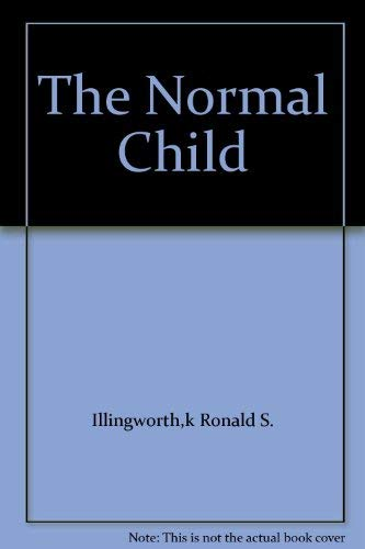 9780443026188: Normal Child: Some Problems of the Early Years and Their Treatment