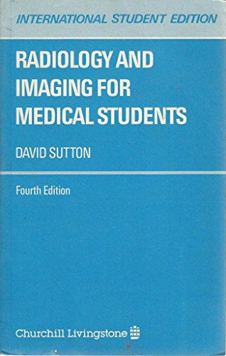 9780443026690: Radiology and Imaging for Medical Students