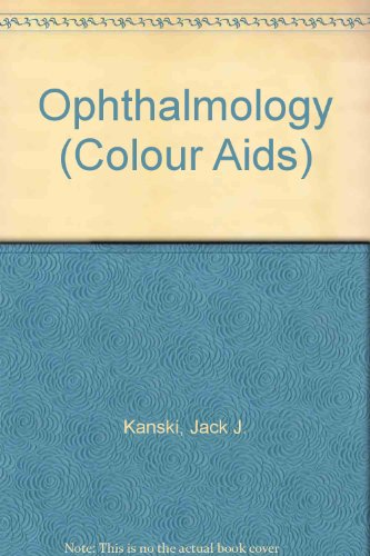 9780443028830: Ophthalmology (Colour Aids)