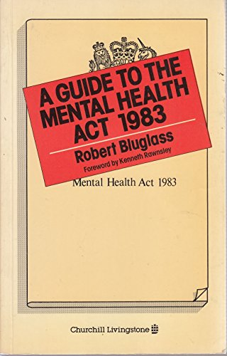 9780443030178: A Guide to the Mental Health Act, 1983