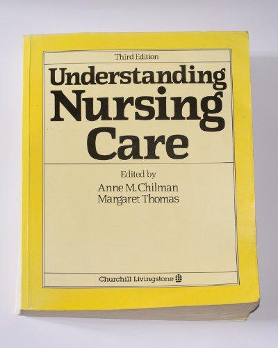 9780443030406: Understanding Nursing Care