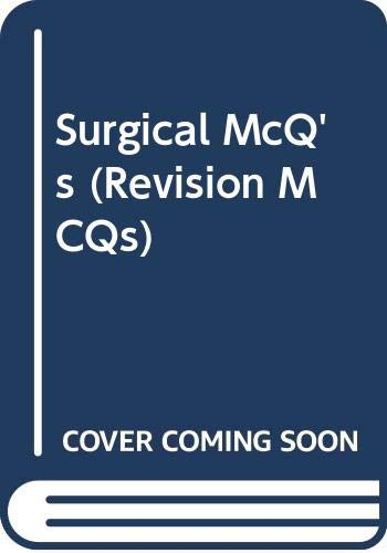 9780443030529: Surgical Multiple Choice Questions (Revision MCQs)