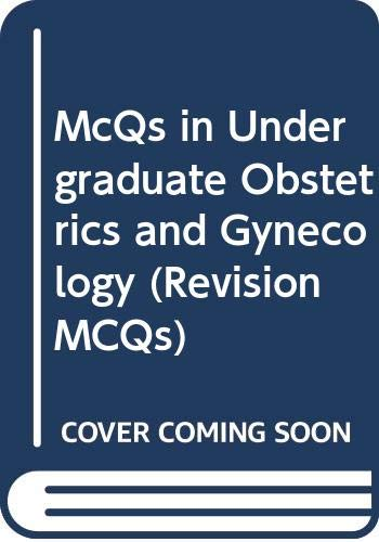 9780443030796: McQs in Undergraduate Obstetrics and Gynecology (Revision MCQs)