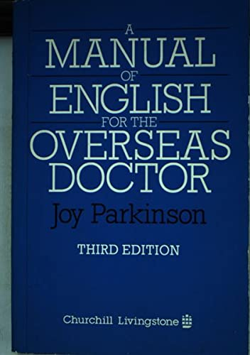 9780443031335: A manual of English for the overseas doctor