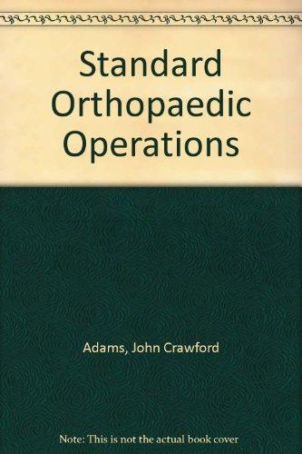 9780443032325: Standard Orthopaedic Operations