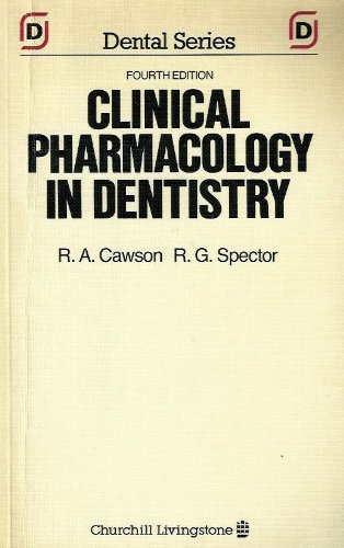 9780443032790: Clinical Pharmacology in Dentistry (Churchill Livingstone Dental Series)