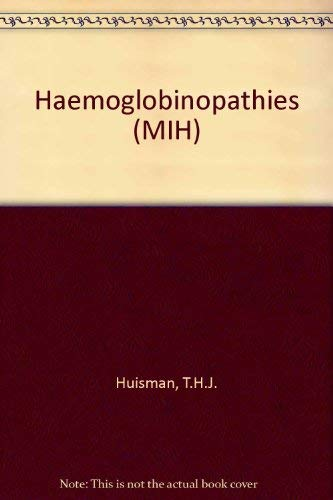 9780443033094: Hemoglobinopathies (Methods in Haematology)