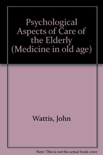 9780443033209: Psychological Assessment of the Elderly (Medicine in Old Age})