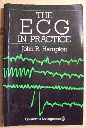 9780443033247: The ECG in Practice
