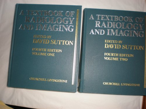 9780443033292: A Textbook of Radiology and Imaging: Vols 1 and 2
