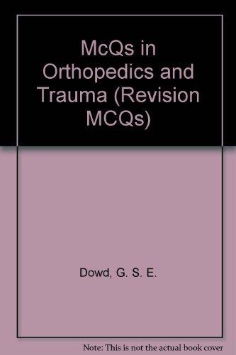 9780443033728: McQs in Orthopedics and Trauma (Revision MCQs)