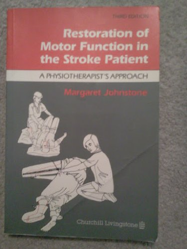 9780443033988: Restoration of Motor Function in the Stroke Patient: A Physiotherapist's Approach