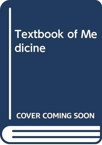 9780443034343: Textbook of Medicine