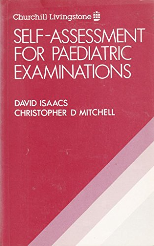 9780443034916: Self Assessment for Pediatrics Examinations