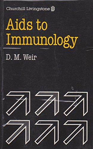 Aids to Immunology: Weir, Donald MacKay