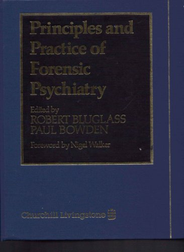 9780443035784: Principles and Practice of Forensic Psychiatry