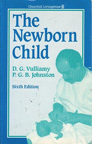9780443036682: The Newborn Child