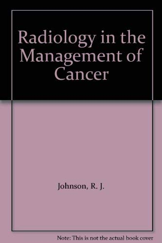 9780443037320: Radiology in the Management of Cancer