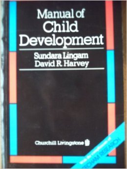 Manual of Child Development (Manual Series) (0443037841) by Lingam, Sundara; Harvey, David R.