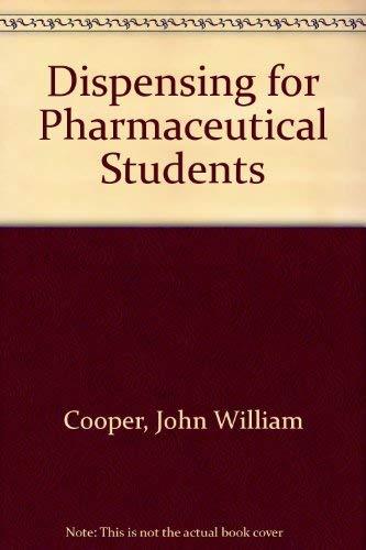 9780443038013: Dispensing for Pharmaceutical Students