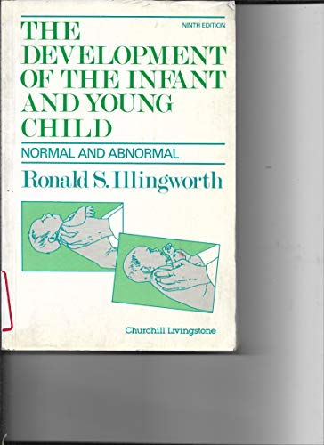 9780443038402: The Development of the Infant and Young Child: Normal and Abnormal