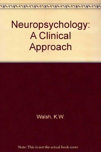 9780443038587: Neuropsychology: A Clinical Approach